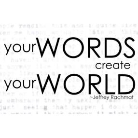 your-words-create-your-world.jpg